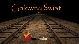 Voy Anuszkiewicz - Gniewny Świat (Radio Edition)