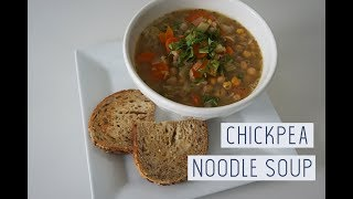 CHICKPEA NOODLE SOUP | Vegan Recipe