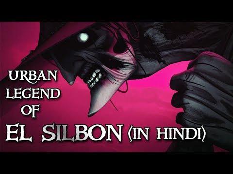 [हिन्दी] Urban Legend Of El Silbon (The Whistler) In Hindi | The Whistler | El Silbon