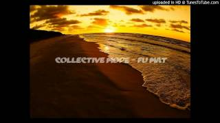 Collective Mode - Fu Mat
