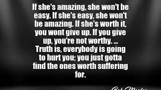 Bob Marley Quote If She S Easy