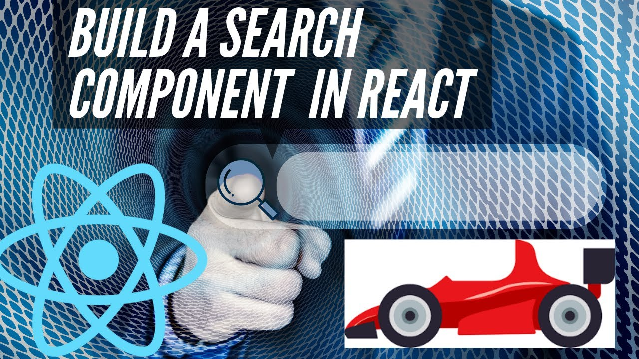 Build a React Search Component