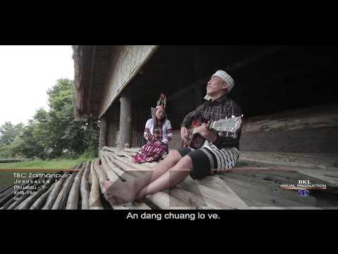 TBC Zaithanpuia - Jerusalem Zion Khawpui (Official Video)