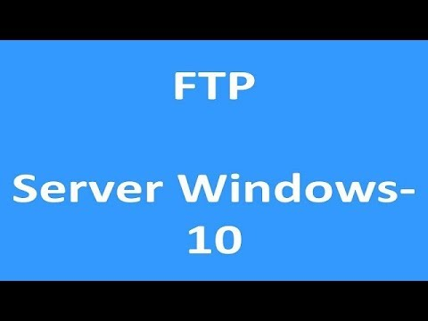 How to Setup an FTP Server Windows - 10   Setup an FTP server in Windows