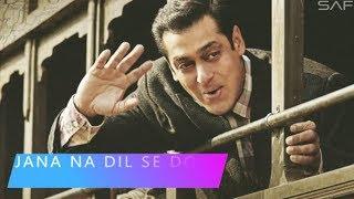 Jana Na Dil Se Door Lyrical Tublight| Salman Khan | Sohail Khan | Pritam | Armaan Malik|