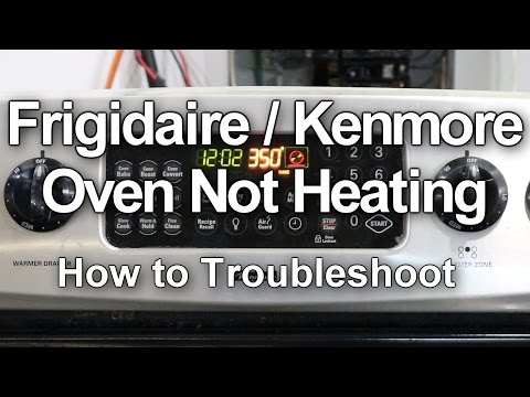 Frigidaire Oven Not Heating - How to Troubleshoot