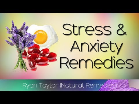 How To Relieve: Stress and Anxiety (Natural Remedies)