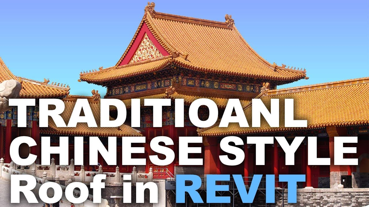 modeling a traditional chinese roof in revit youtube