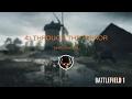Battlefield 1 MONTAGE #4: THROUGH THE TERROR