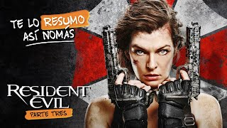 La Saga De Resident Evil #ParteTres  | Te Lo Resumo