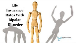 Life Insurance rates With Bipolar Disorder