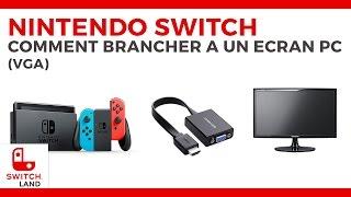 Brancher sa NINTENDO Switch à un écran de PC