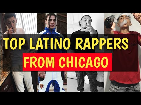 TOP LATINO RAPPERS FROM CHICAGO