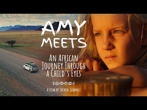 Amy Meets – An African Journey Through a Child's Eyes – The Secrets of Nature
