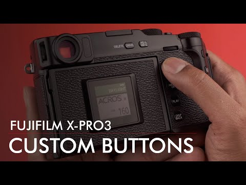 My BEST Fuji X-Pro3 Button Layout // How To Customize and WHY