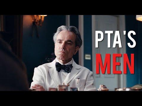 Paul Thomas Anderson's Toxic Men