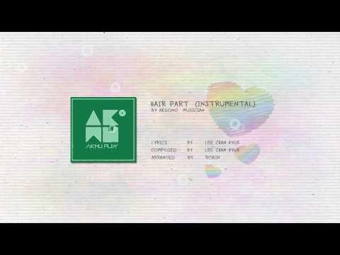 AKDONG MUSICIAN - HAIR PART / 가르마 (INSTRUMENTAL)