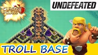 "Clash Of Clans | UNDEFEATED TROLL BASE! | ""THE VALLEY OF DEATH"""
