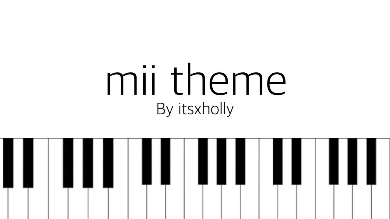 Mii song piano