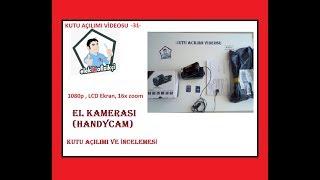 El Kamerası (Handycam) _ Kutu Açılımı Videosu -31-
