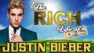 JUSTIN BIEBER -  The RICH LIFE - Net Worth 2017 S.1 Ep.3 thumbnail