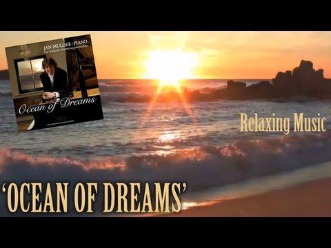 Ocean of Dreams - Ian Mulder (light classical instrumental music)