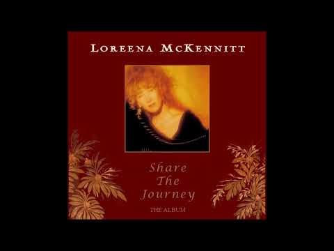 "Loreena McKennitt ✥ playlist ""Share the Journey"""