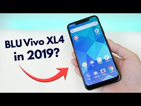BLU Vivo XL4 in 2019 - Is it Worth Buying?
