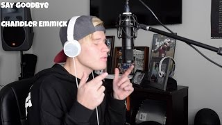 Say Goodbye by Chris Brown (Cover by Chandler Emmick)