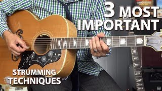 3 MOST Important Strumming Techniques