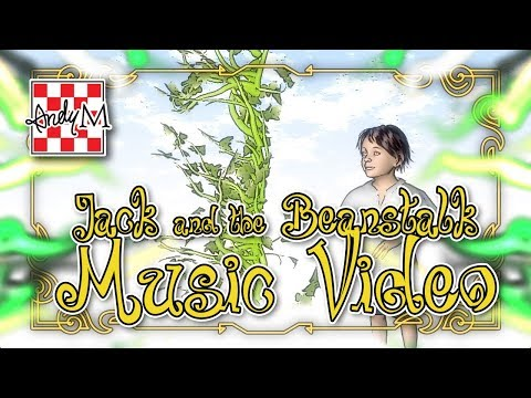 Jack and the Beanstalk Music Video