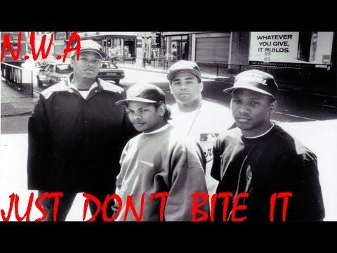 N.W.A - Just Don't Bite It (Unreleased) (Rare) (Original Version)