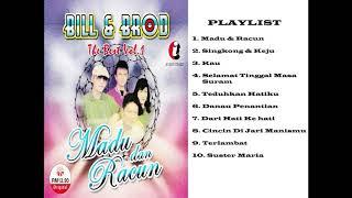 FULL ALBUM NOSTALGIA BILL & BROD MADU DAN RACUN