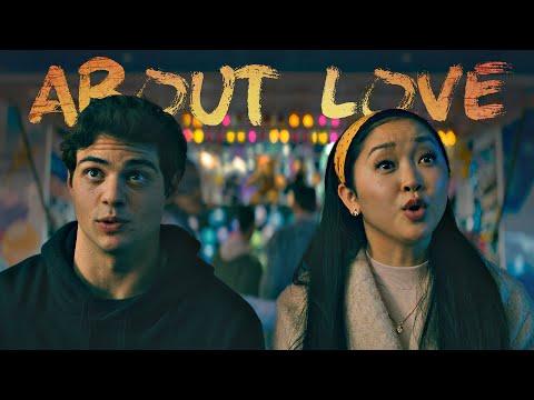 Lara Jean & Peter Kavinsky - About Love