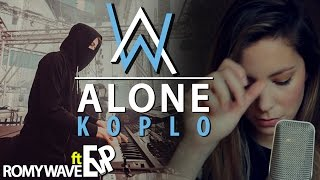 ALONE (KOPLO) - ALAN WALKER | ROMY WAVE (COVER) | [EvP REMIX] Mp3