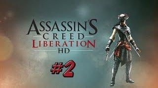 ASSASSIN'S CREED III LIBERATION HD - #2 [ Рабыня Изаура ]