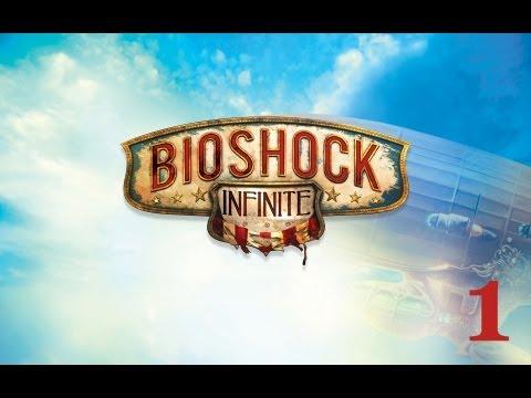 Welcome To Columbia - Episode 1 (Bioshock Infinite)