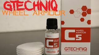 Gtechniq C5 wheel armour - The best wheel sealant ? ceramic wheel coating
