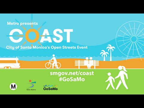 City of Santa Monica's Open Streets Event - COAST