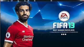 FIFA 13 - instalação do PATCH NEXT SEASON 2019  (Atualização Elencos, Uniformes, Menus)