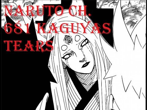 Naruto Ch. 681 Kaguyas Tears - Foolish Review