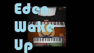 Eden - Wake up Roblox virtual piano lyric [sheet]