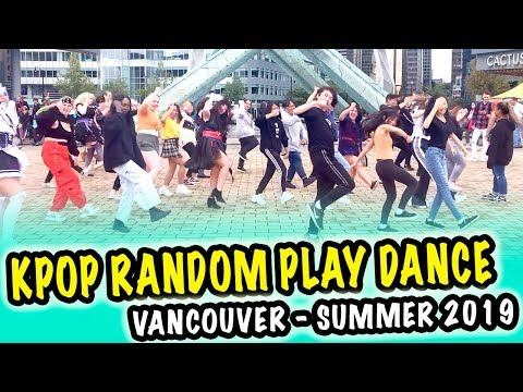 [KPOP IN VANCOUVER -- SUMMER 2019] -- KPOP RANDOM PLAY DANCE CHORUS GAME [YOURS TRULY]