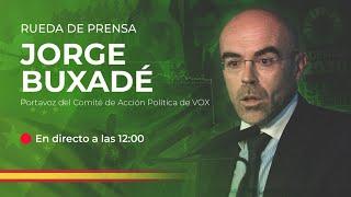 🔴DIRECTO: Rueda de prensa de Jorge Buxadé