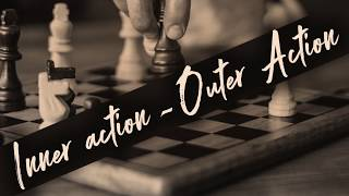 Inner action-Outer Action