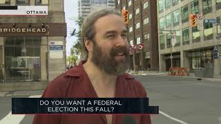 Do you want a federal election this fall? | Outburst