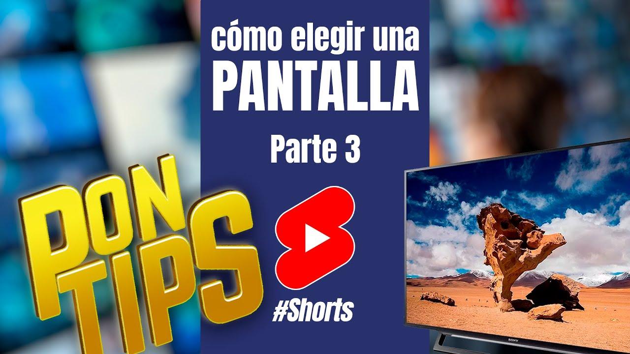 PonTips para elegir tu próxima pantalla Parte 3 #Shorts