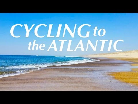 Cycling to The Atlantic - Documentary