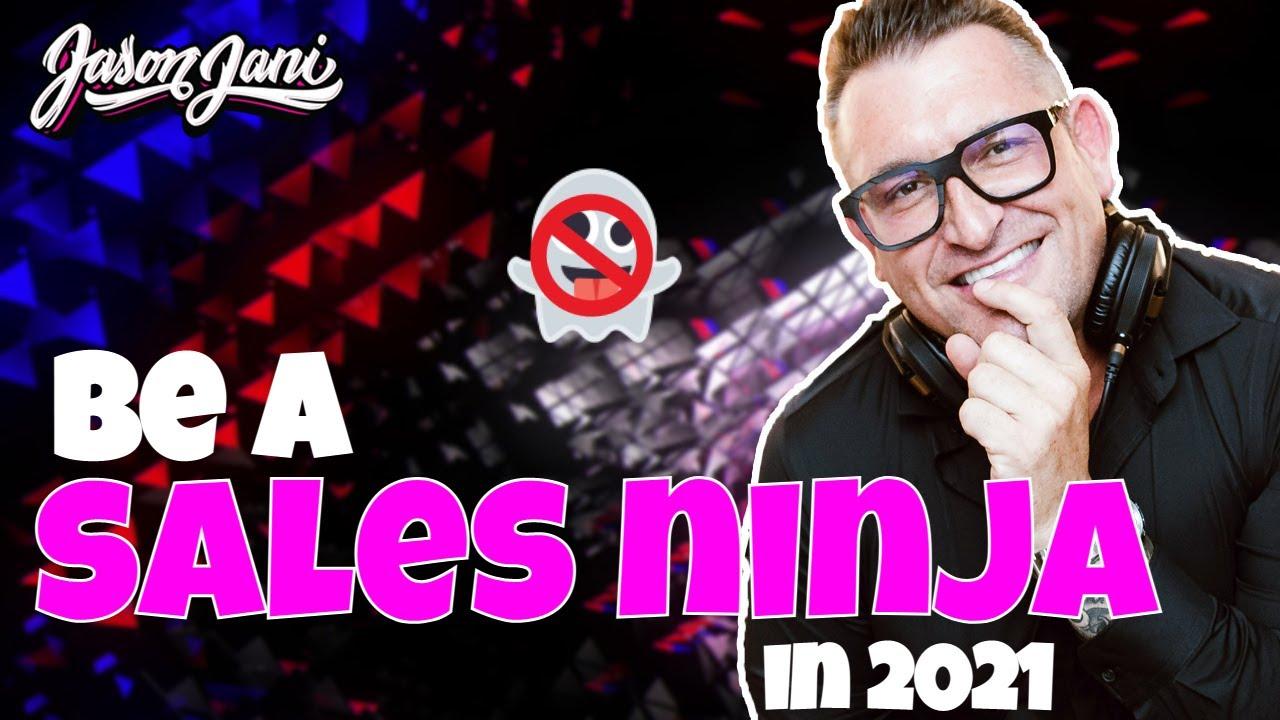 Be a DJ Sales Ninja in 2021 #DJTIPS