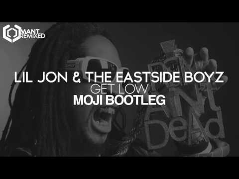 Lil Jon & The Eastside Boyz - Get Low (Moji Bootleg)